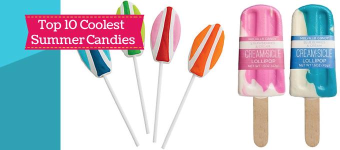 Top 10 Coolest Summer Candies